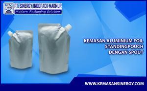 Kemasan Aluminium Foil (Alufoil Standing Pouch dengan Spout)